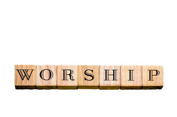 Word WORSHIP isolated on white background with copy space
