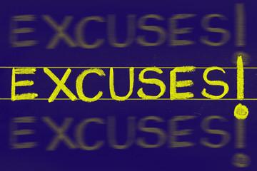 excuses word handwritten on black chalkboard