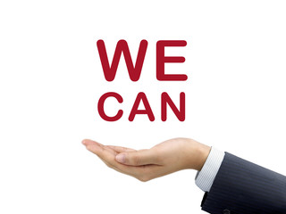 we can words holding by businessman's hand