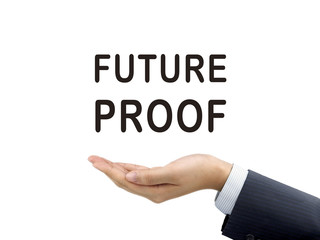 future proof words holding by businessman's hand