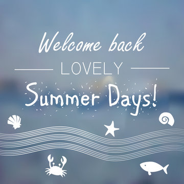 Summertime motivational white text on blue seaside background