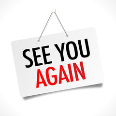 See You Again Photos Royalty Free Images Graphics Vectors