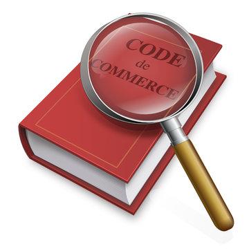 Code de commerce à la loupe