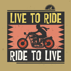 Biker stamp or label with the text Live to Ride, Ride to Live in