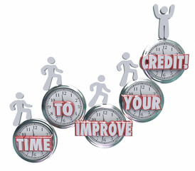 Time to Improve Your Credit Borrowers Rising on Clocks Better Sc