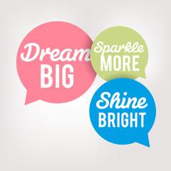 Motivation Quote - Dream Big