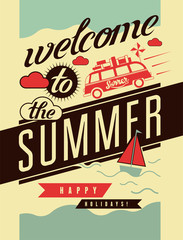 Welcome to the summer. Typographic retro poster.