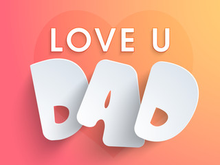 Shiny text Love U Dad for Happy Father's Day.