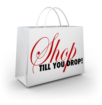Shop Till You Drop Shopping Bag Sale Discount Advertising