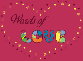 Inscription Words of Love. Colored Letters