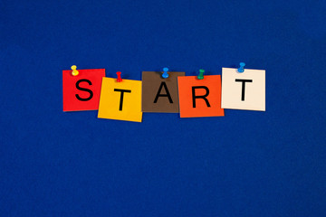 Start - sign for start times in business seminars, lectures and