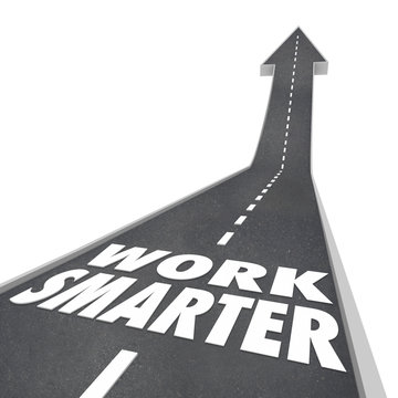 Work Smarter Words Road Rising Up Arrow Success Efficient Produc