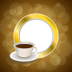 Background coffee cup brown gold circle frame