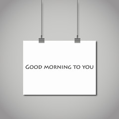 "the phrase ""good morning"" on a blank sheet of paper. stock vecto"