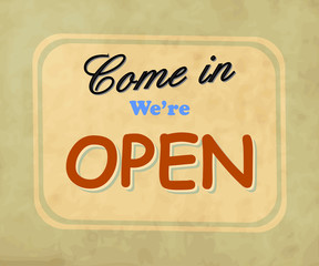 Come in we are open vintage metal sign