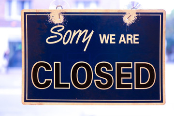 Sorry we are closed Schild