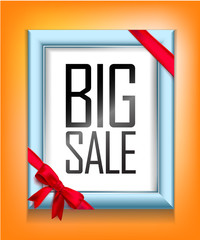Blue frame with red ribbon and bow at the corners with a black inscription Big sale on an orange background. Vector illustration