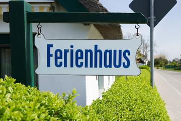 Schild Ferienhaus