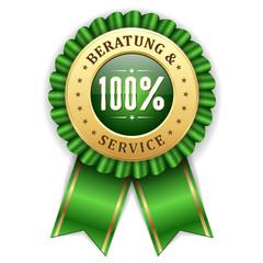 Gold 100 Prozent Beratung und Service Siegel mit grüner Scherpe