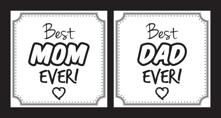 Best mom, and Dad ever vector card