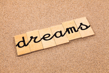 Words formed from small pieces of wood, dreams