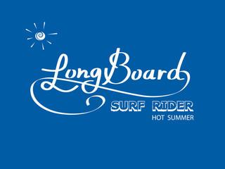 Long board. Hot summer