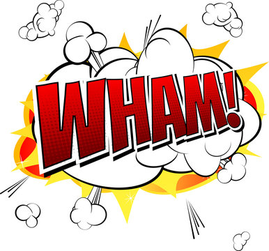 Wham - Comic book, cartoon expression isolated on white background.