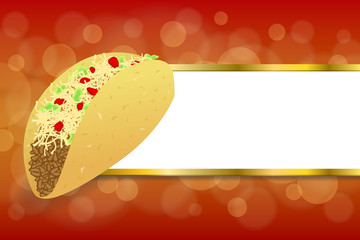 Background abstract food taco red yellow gold stripes frame illustration vector