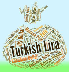 Turkish Lira Represents Turkey Liras And Currency