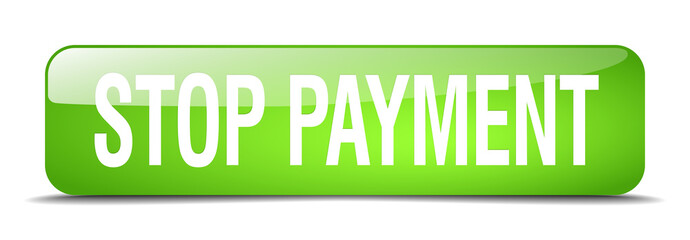 stop payment green square 3d realistic isolated web button