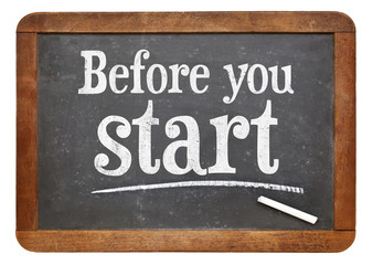 Before your start blackboard sign Wall mural