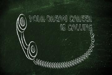 answer, your dream career is calling