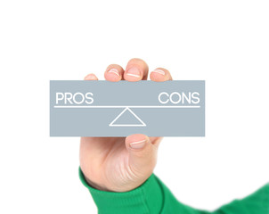 balance between pros and cons