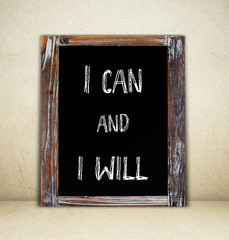 I can and i will handwritten on a chalkboard