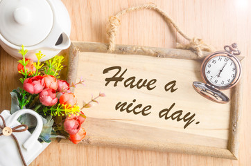 Have a nice day text in blank wooden photo frame