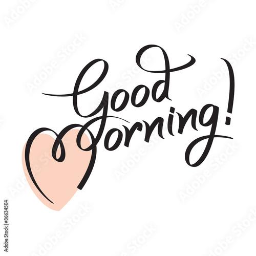 good morning hand lettering text handmade calligraphy vector rh fotolia com good morning logo hd good morning logos images