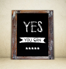 Yes you can handwritten on a chalkboard, Positive thinking, Quotation