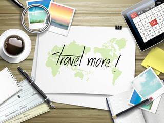 travel more written on paper