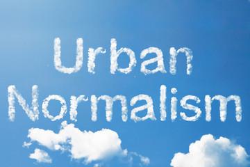 Uban normalism a cloud word on sky