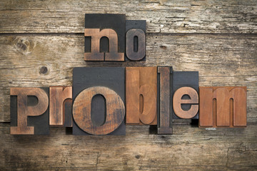no problem, phrase written with vintage letterpress printing blo