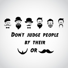 Don't judge people by ... - funny VECTOR quotation.