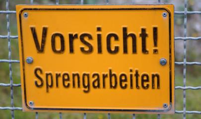 """Schild """"Vorsicht Sprengarbeiten"""", Hinweis Sprengung"""