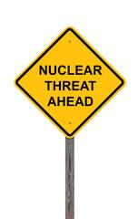 Caution Sign - Nuclear Threat Ahead