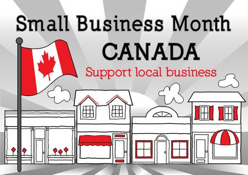 Canada, October is Small Business Month, Maple Leaf Canadian Flag, main street stores