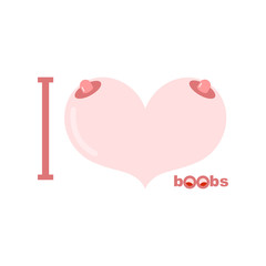 I love boobs. Symbol of heart of tits. Vector illustration