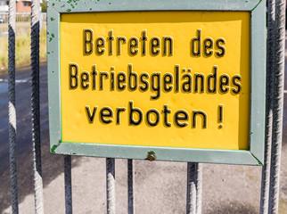 Betreten des Betriebsgeländes verboten