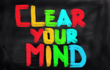 Clear Your Mind Concept