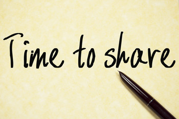 time to share text write on paper