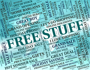 Free Stuff Indicates With Our Compliments And Goods