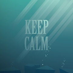 Underwater vector background. Keep calm motivational poster